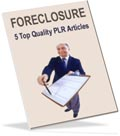 free foreclosure PLR articles